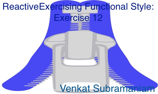 Exercising functional style 12