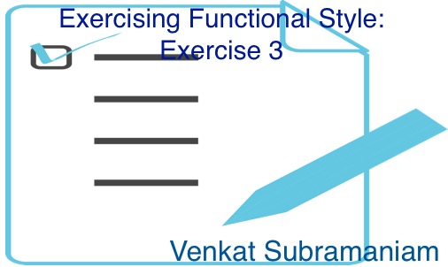 Exercising functional style 3