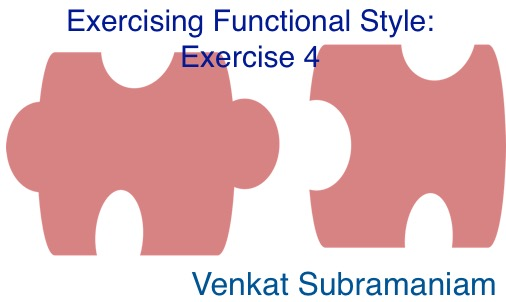 Exercising functional style 4