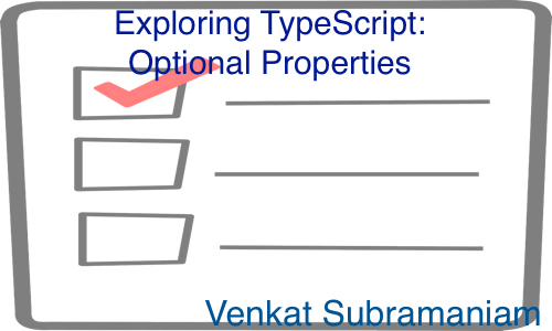 Exploring typescript optional properties