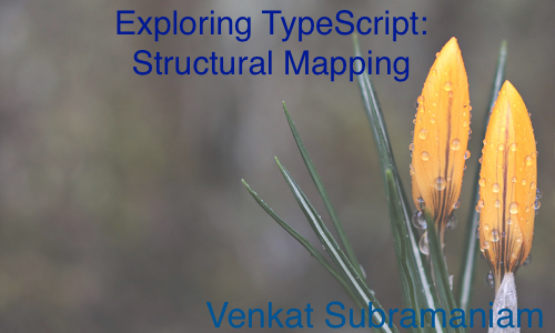 Exploring typescript structural mapping